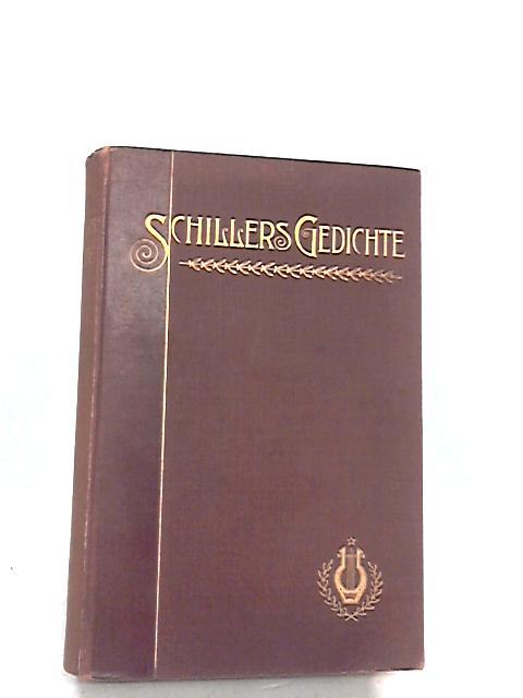 Schillers Gedichte by SCHILLER Friedrich