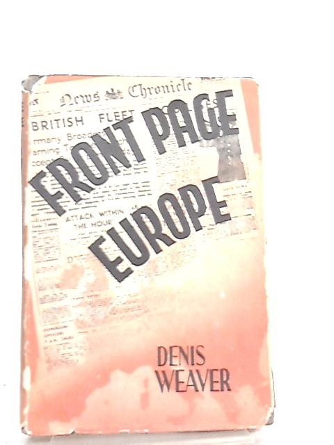 Front Page Europe by Denis Weaver