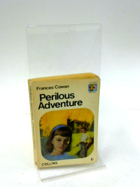 Perilous Adventure (Spitfire books) by Cowan, Frances