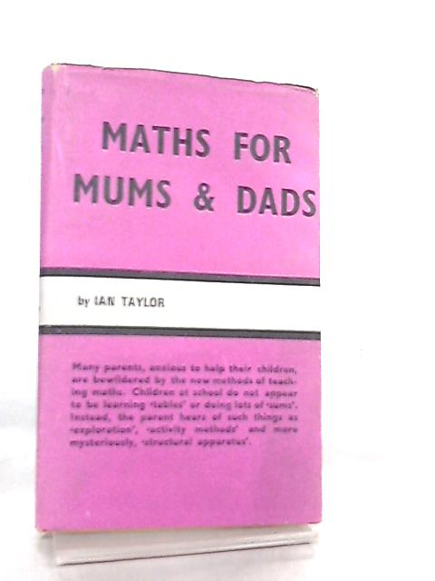Maths for Mums and Dads by Ian Taylor