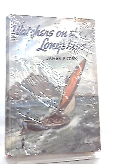 Watchers on the Longships by James F. Cobb