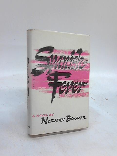 Spanish Fever By Norman Bogner