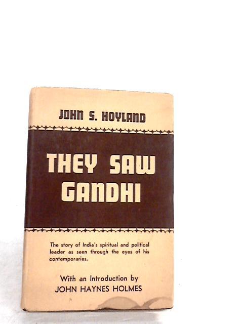 They saw Gandhi by Hoyland, John S