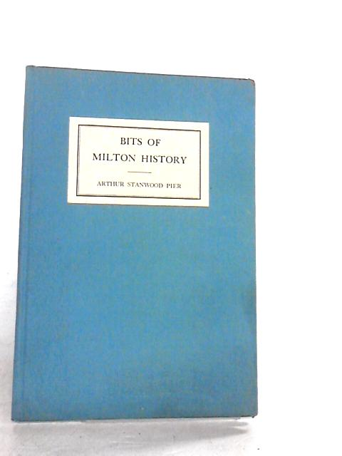 Bits of milton history by Pier