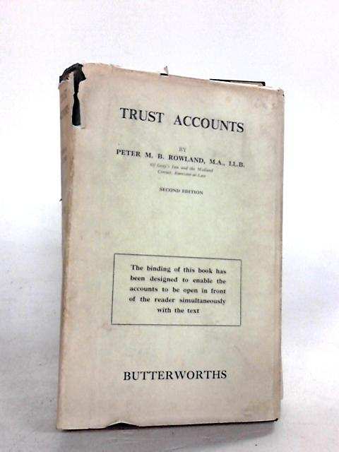 TRUST ACCOUNTS by PETER M.B. ROWLAND