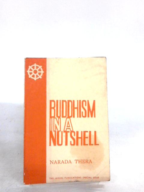 Buddhism in a nutshell by Thera