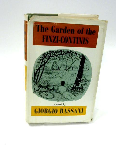 The Garden of the Finzi-Continis by Bassani, Giorgio