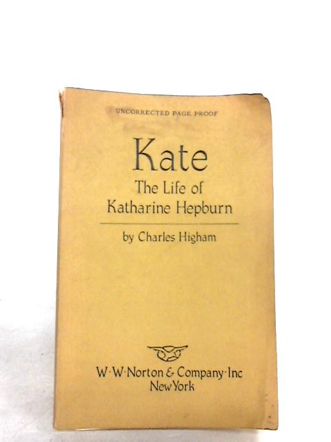 Kate the life of katherine hepburn by Higham