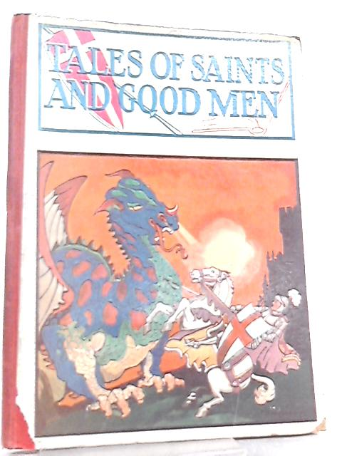 Tales of Saints and Good Men by Anon