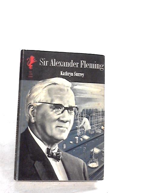 Sir Alexander Fleming by SURREY, Kathryn
