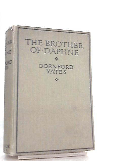 The Brother of Daphne by Dornford Yates