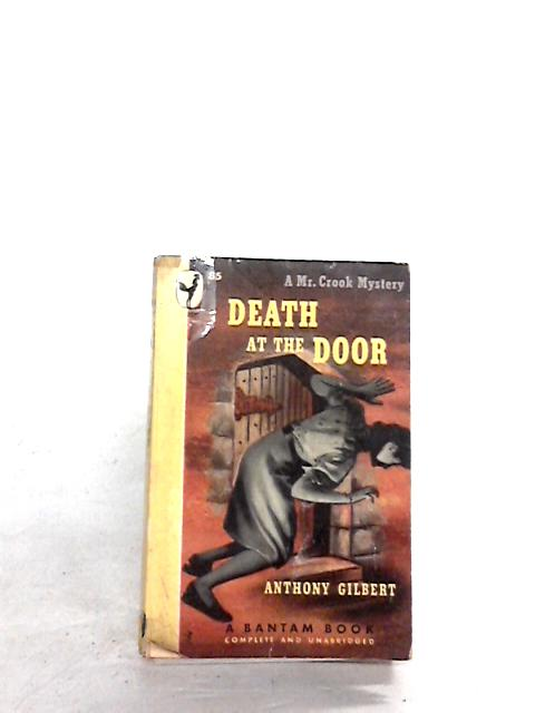 Death at the door by Gilbert,anthony
