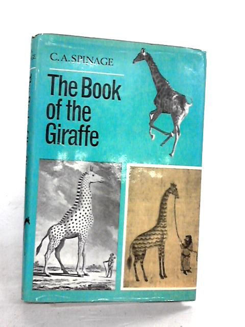The Book of the Giraffe By Spinage,ca