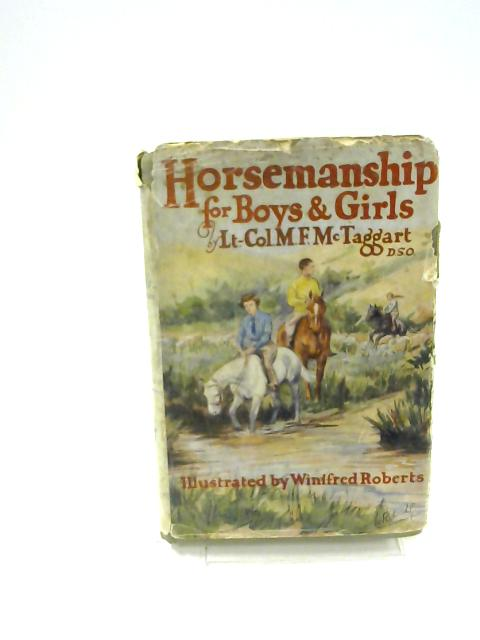 Horsemanship for Boys and Girls by Lt. Col. M. F. McTaggart