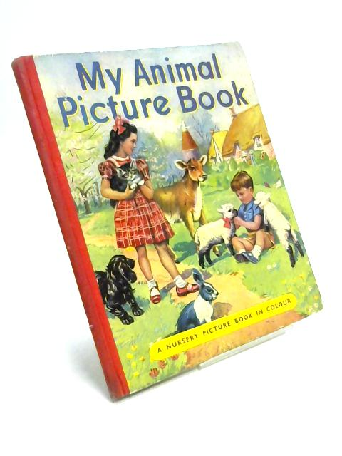My Animal Picture Book by Unknown