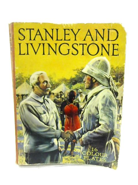 Stanley and livingstone - English based on the Twientieth Century Fox Film Production By Unknown