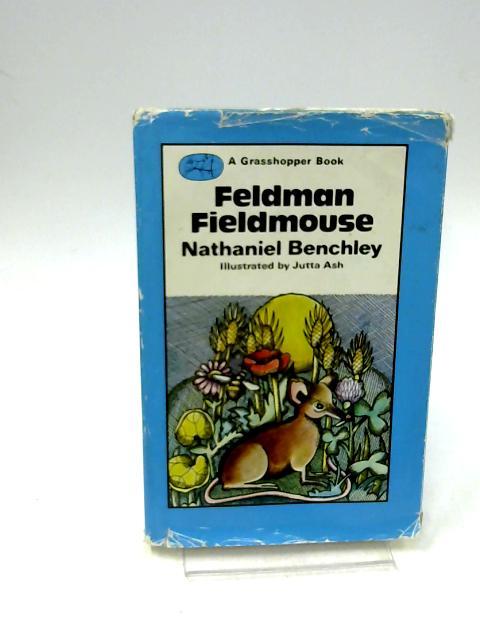 Feldman Fieldmouse by Nathaniel Benchley