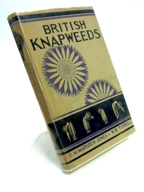 British Knapweeds: A Study of Synthetic Taxonomy by E.M. Marsden-Jones