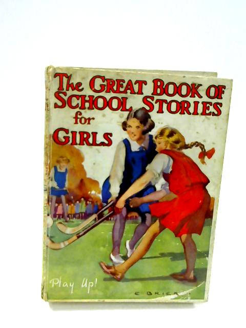 The Great Book Of School Stories For Girls by Mrs Strang