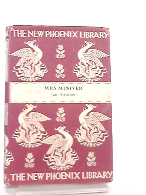 Mrs. Miniver (New phoenix library series-no.4) by Jan Struther