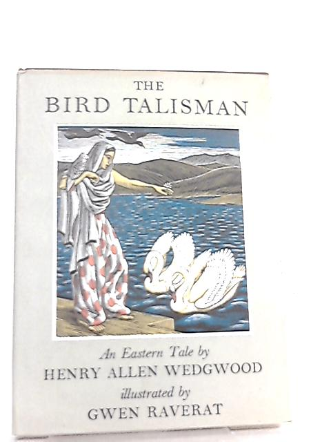 The Bird Talisman by Henry Allen Wedgwood
