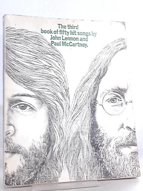 The Third Book of Fifty Hit Songs by John Lennon & Paul McCartney