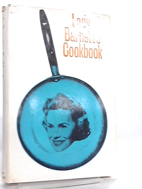 Lady Barnett's Cookbook By Lady Barnett