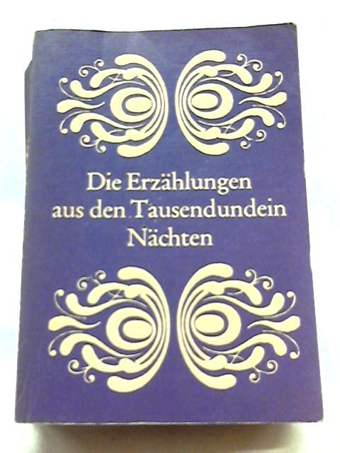 Die Erzählungen aus den Tausendundein Nächten Band II - German by Enno Litmann