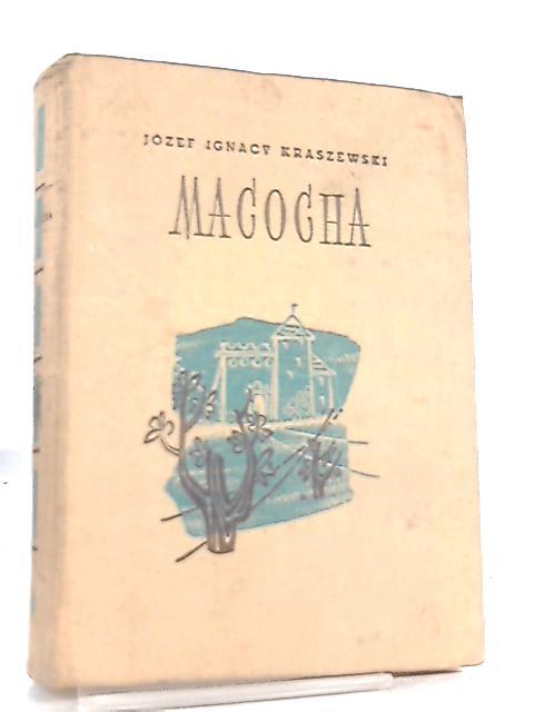 Macocha by Jozef Ignacy Kraszewski