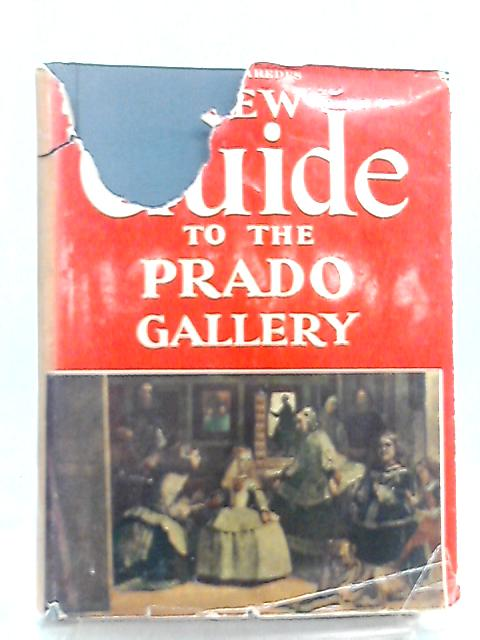 New Guide to the Prado Gallery by Paredes Herrera, Ovidio-Cesar