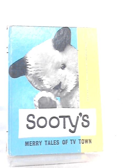 Sooty's Merry Tales of TV Town by No Author