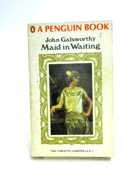Maid is Waiting by John Galsworthy