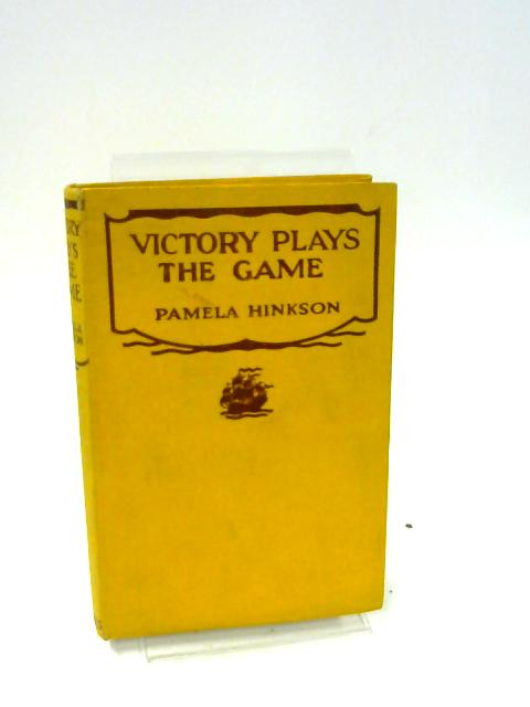 Victory Plays the Game By Pamela Hinkson