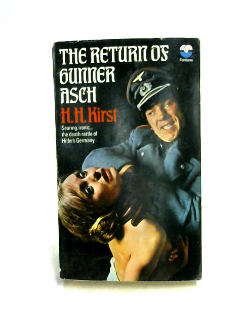 Return of Gunner Asch by Hans Hellmut Kirst