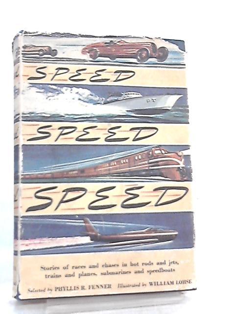Speed, Speed, Speed by Phyllis Fenner