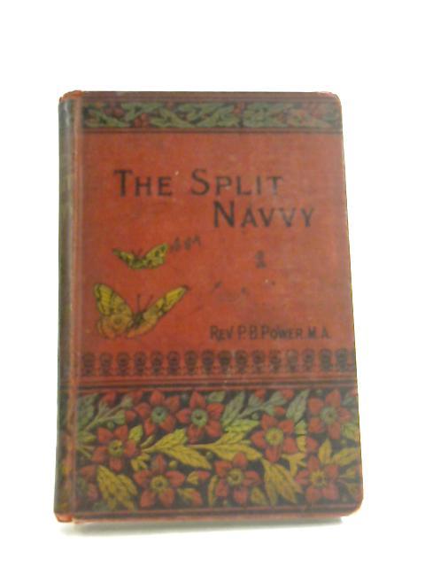 The split Navvy by Rev. P. B. Power