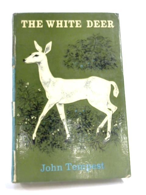The White Deer. by John Tempest