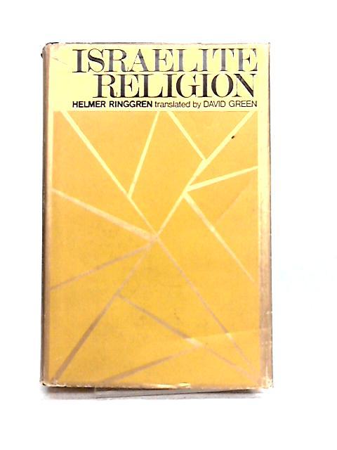 Israelite Religion by Helmer Ringgren
