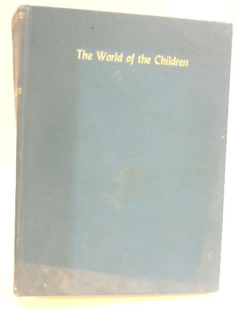 The World of the Children by Stuart Miall