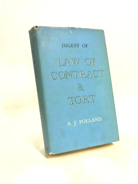 Digest Law of Contract & Tort by Polland