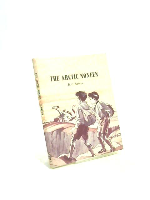 The Arctic Noneen By Ronald Charles Scriven