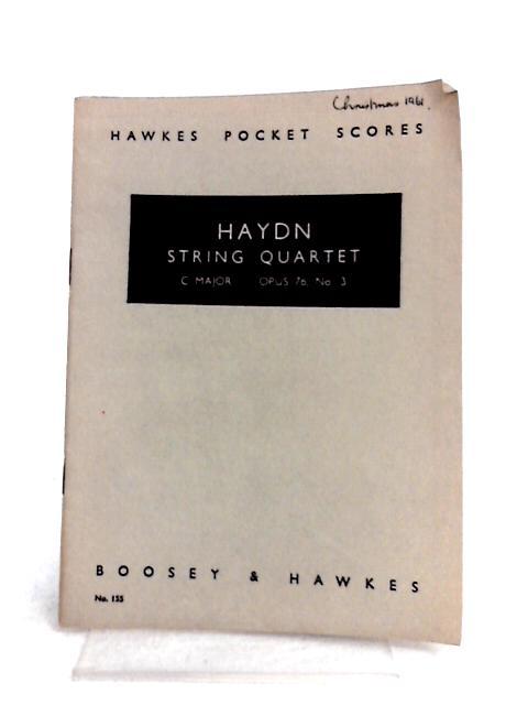 Haydn String Quartet C Major Opus 76. No.3 by Haydn