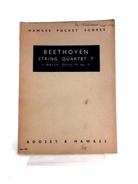 Beethoven: String Quartet 7, F Major, Opus 59, No.1 by Ludwig Van Beethoven