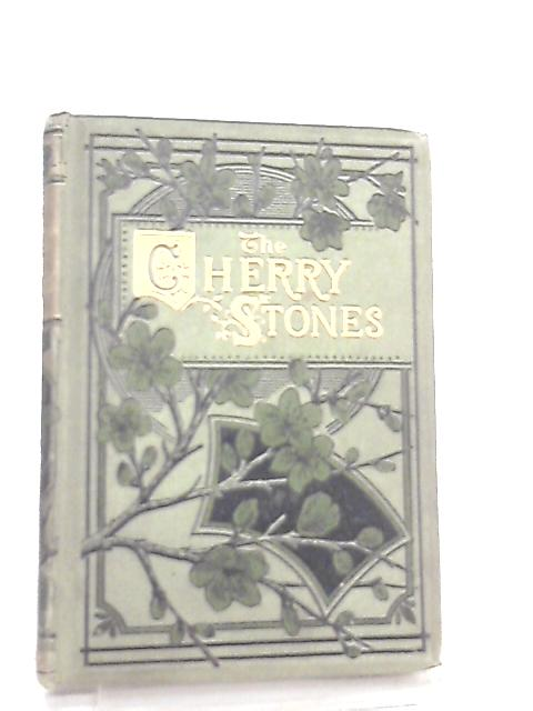 The Cherry-Stones or The Force of Conscience by Rev H. C. Adams