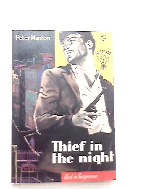 Thief in the Night by Peter Manton