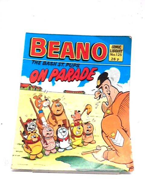 Beano Comic Library No. 125 The Bash St. Pups on Parade by Anon