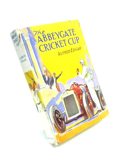 The Abbeygate Cricket Cup by Alfred Edgar