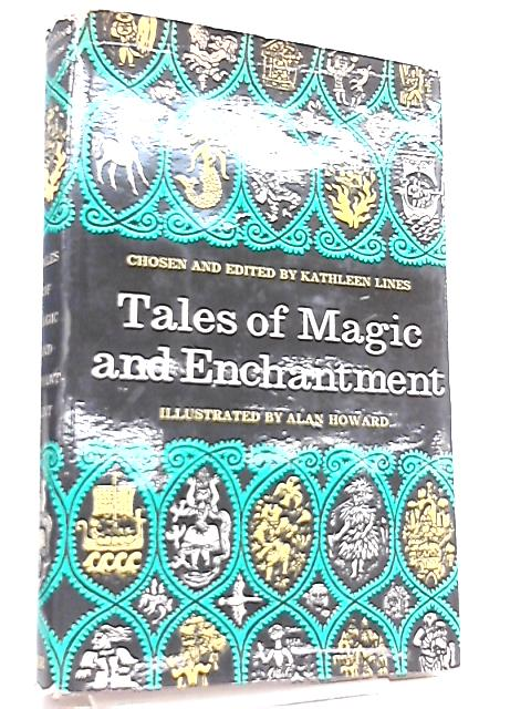 Tales of Magic and Enchantment by Kathleen Lines
