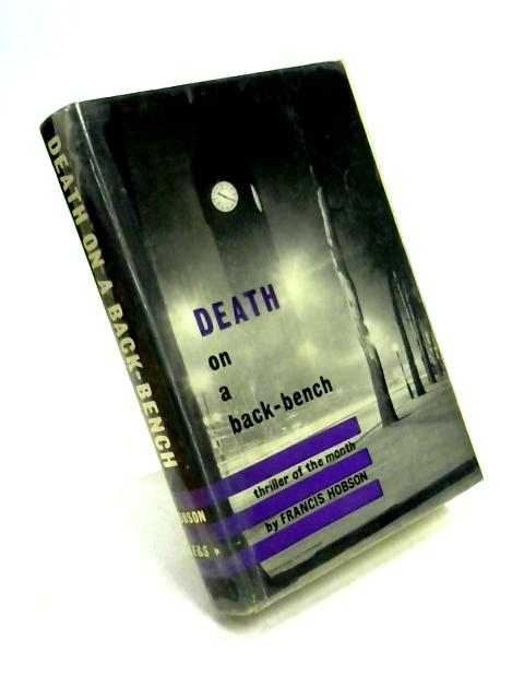Death on a Back-Bench by Francis Hobson