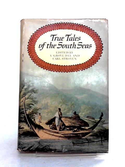 True Tales of the South Seas by C. Stroven (ed)